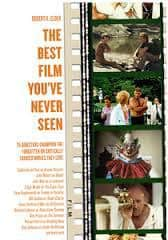 The Best Film You've Never Seen by Robert K. Elder, Mr. Media Interviews