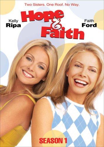 """""""Hope & Faith"""" starring Kelly Rips and Faith Ford"""