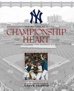 The Making of a Championship Heart by Steve Yerrid