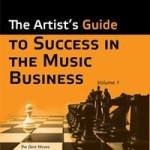 The Artist's Guide to Success in the Music Business by Loren Weisman