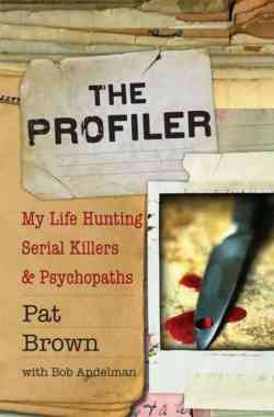 The Profiler by Pat Brown with Bob Andelman, Mr. Media Interviews