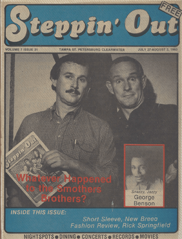 The Smothers Brothers, Tom Smothers, Dick Smothers, Steppin' Out Magazine, by Bob Andelman, Mr. Media Interviews