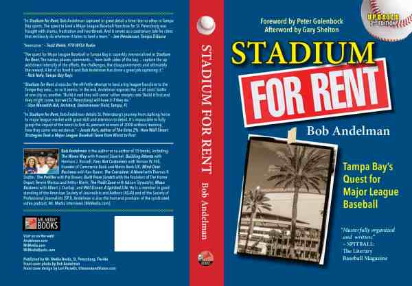 Stadium for Rent by Bob Andelman, Mr. Media Interviews