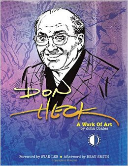 Don Heck: A Work of Art by John Coates, TwoMorrows, Mr. Media Interviews