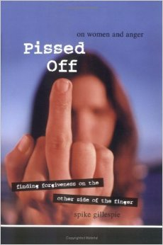Pissed Off: On Women and Anger by Spike Gillespie, Mr. Media Interviews