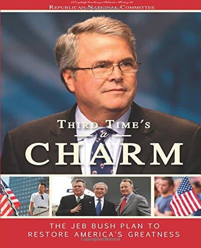 Third Time's A Charm: The Jeb Bush Plan To Restore Our Country's Greatness by the Republican National Committee, Mr. Media Interviews
