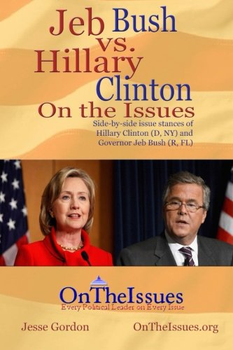 Jeb Bush vs. Hillary Clinton On the Issues, Mr. Media Interviews
