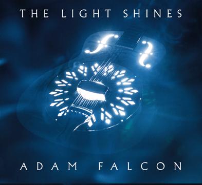 The Light Shines EP by Adam Falcon, Mr. Media Interviews