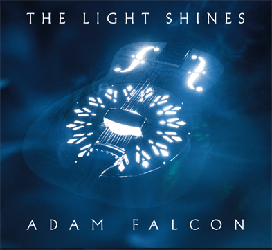 The Light Shines EP by Adam Falcon, Mr. Media Interviews