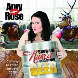 Singer Amy Rose, Show Up Naked and Bring Beer, Mr. Media Interviews