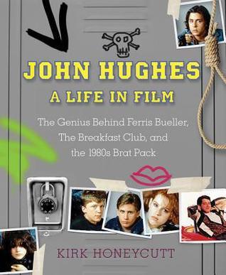 John Hughes: A Life in Film by Kirk Honeycutt, film critic, Mr. Media Interviews