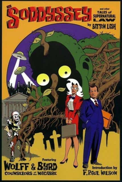 The Soddyssey and Other Tales of Supernatural Law by Batton Lash, Mr. Media Interviews