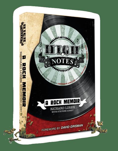 High Notes: A Rock Memoir by Richard Loren, road manager, Grateful Dead, The Doors, Mr. Media Interviews