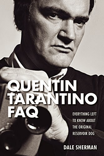 Quentin Tarantino FAQ by Dale Sherman, Mr. Media Interviews