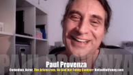 "Today's Guest: Paul Provenza, comedian, director, The Aristocrats, actor, ""Northern Exposure""   Watch this exclusive Mr. Media interview with comedian Paul Provenza by clicking on the video player above!  Mr. Media is..."