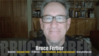 "Today's Guest: Bruce Ferber, TV writer, ""Bosom Buddies,"" ""Coach,"" ""Home Improvement""; novelist Cascade Falls, Elevating Overman   Watch this exclusive Mr. Media interview with Bruce Ferber by clicking on the video player..."