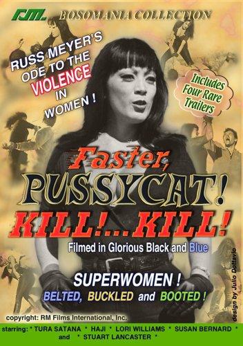 Faster, Pussycat! Kill! ... Kill! film by Russ Meyer, Mr. Media Interviews
