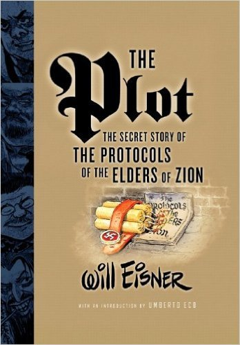 The Plot: The Secret Story of The Protocols of the Elders of Zion by Will Eisner, Mr. Media Interviews