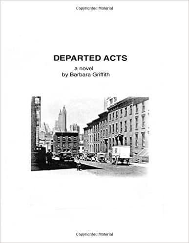 Departed Acts: A Novel by Barbara Griffith, Mr. Media Interviews