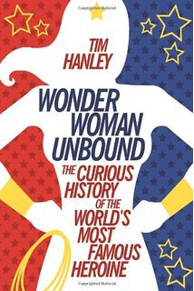 Wonder Woman Unbound by Tim Hanley, Mr. Media Interviews