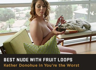 Best Nude with Fruit Loops, Kether Donohue, You're The Worst, Mr. Skin, Mr. Media Interviews