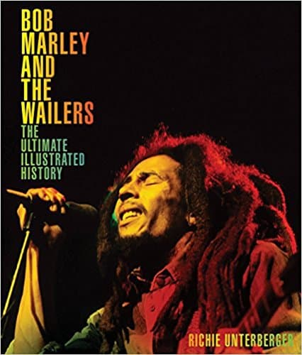 Bob Marley and the Wailers: The Ultimate Illustrated History by Richie Unterberger (Voyageur Press), Mr. Media Interviews