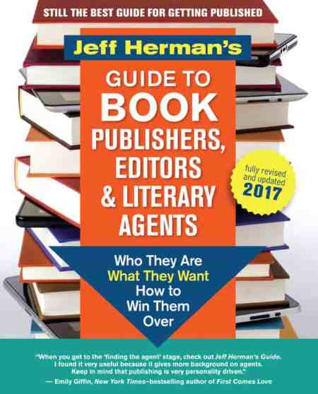 Jeff Herman's Guide to Book Publishers, Editors & Literary Agents: Who They Are, What They Want, How to Win Them Over by Jeff Herman, Mr. Media Interviews