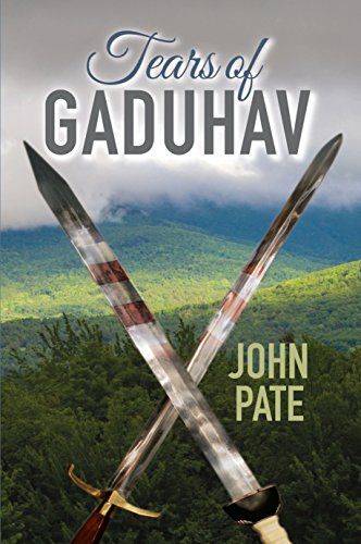 Tears of Gaduhav by John Pate, Mr. Media Books