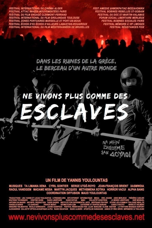 Ne vivons plus comme des esclaves – Film intégral gratuit Affiche_actualise_e_janvier_2014_Ne_vivons_plus_comme_des_esclaves_