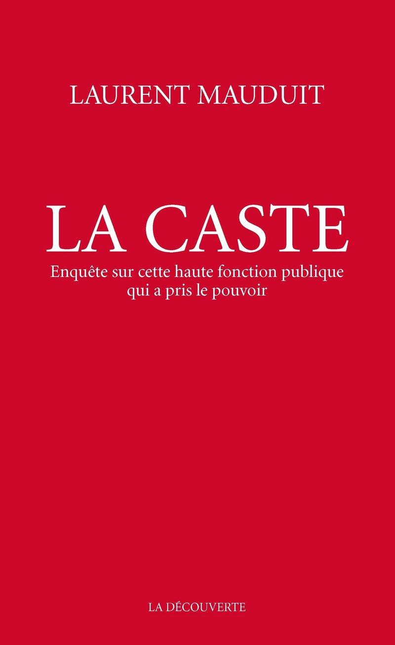 Laurent Mauduit : « Une Caste dissout l'État de l'intérieur au profit des intérêts privés » (ENTRETIEN)