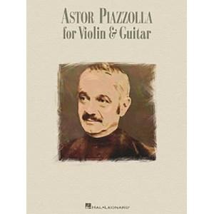 ASTOR PIAZZOLLA FOR VIOLIN & GUITAR