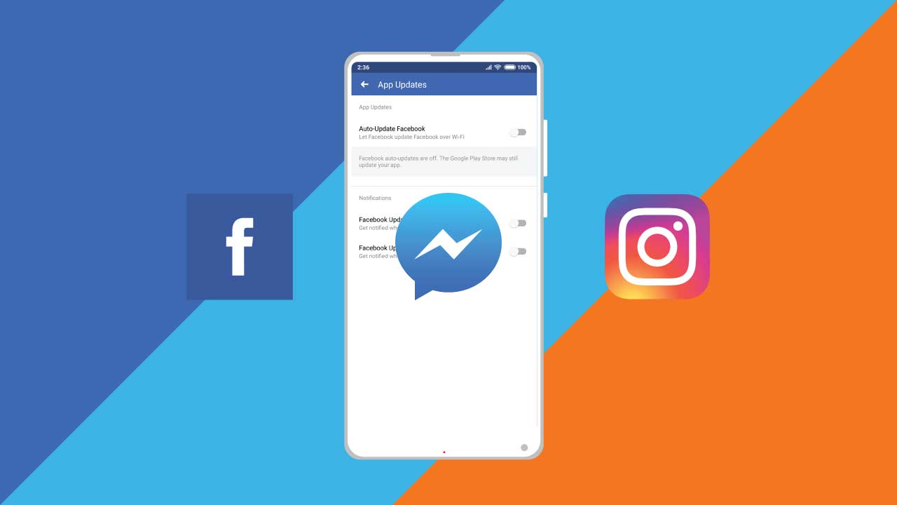 How to stop auto-updates on Facebook, Messenger & Instagram
