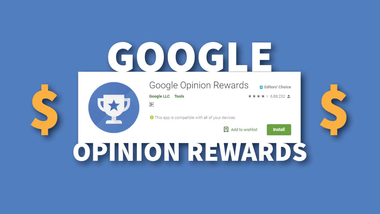 Google Opinion Rewards Review - Get Free Google Play Credit