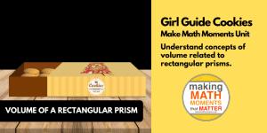 Girl Guide Cookies | Volume of a Rectangular Prism | 3 Act Math Tasks
