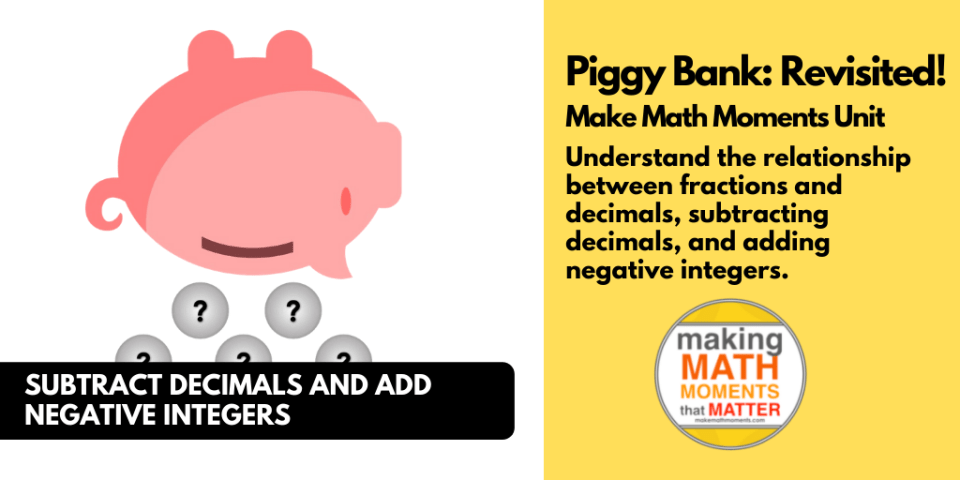 Piggy Bank Revisited | Subtracting Decimals | Problem Based Math Unit