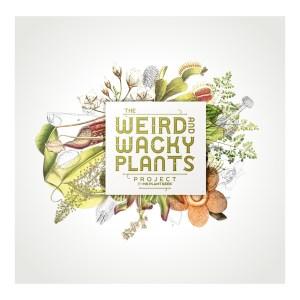 Weird & Wacky Plants Project