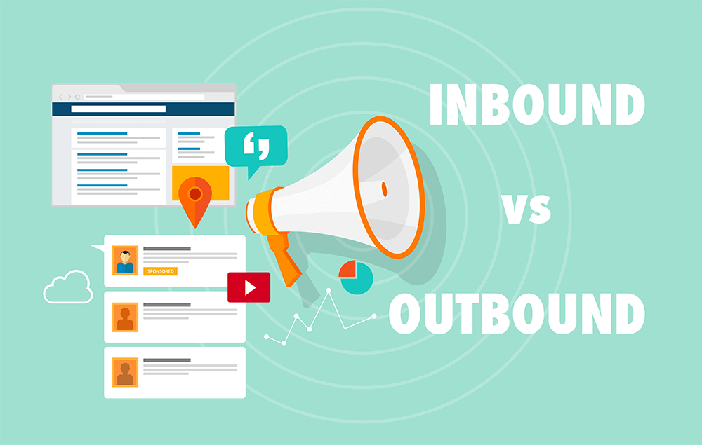 The Advantages of Inbound vs Outbound marketing