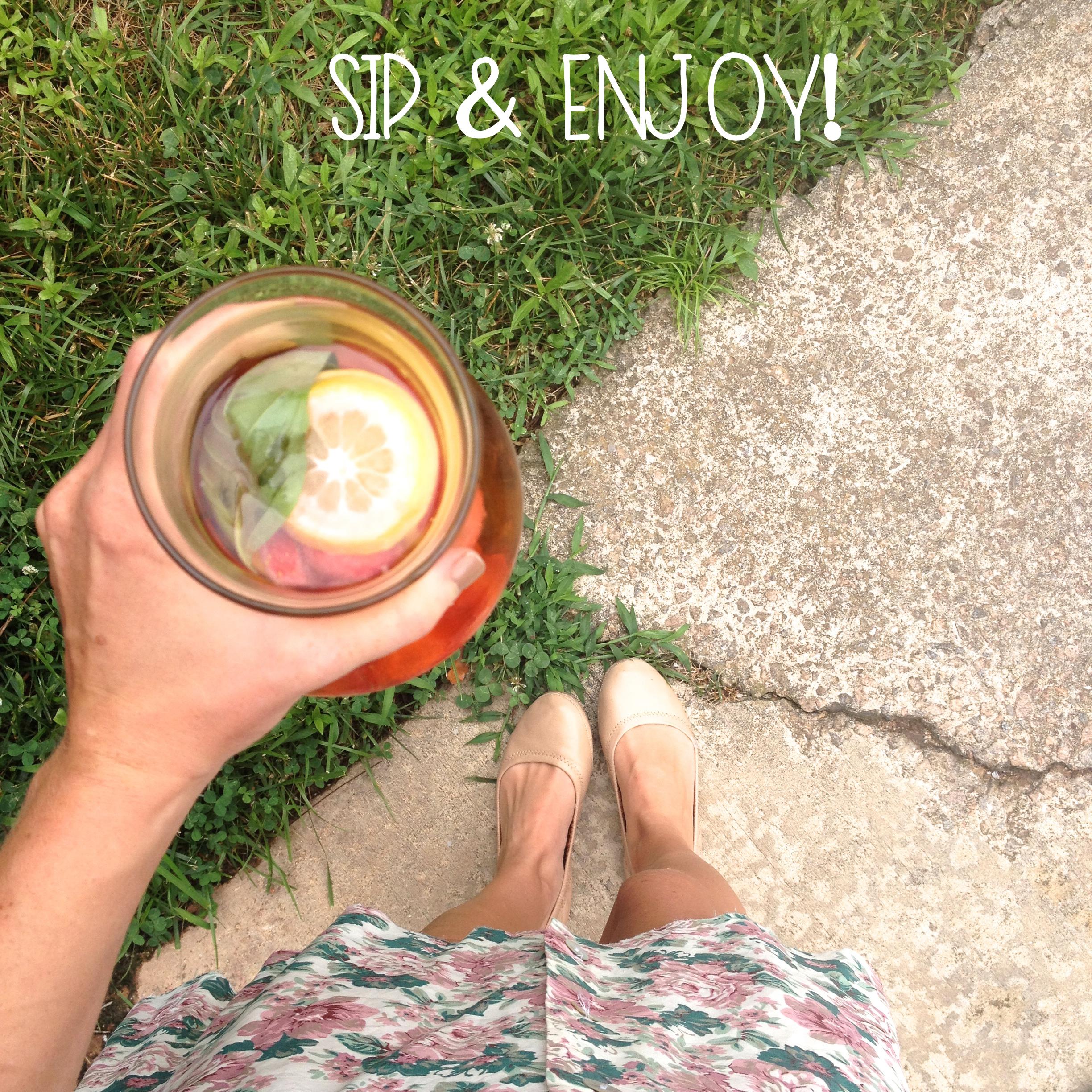 SIp and enjoy
