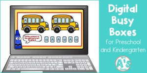 Digital Busy Boxes for Preschool and Kindergarten