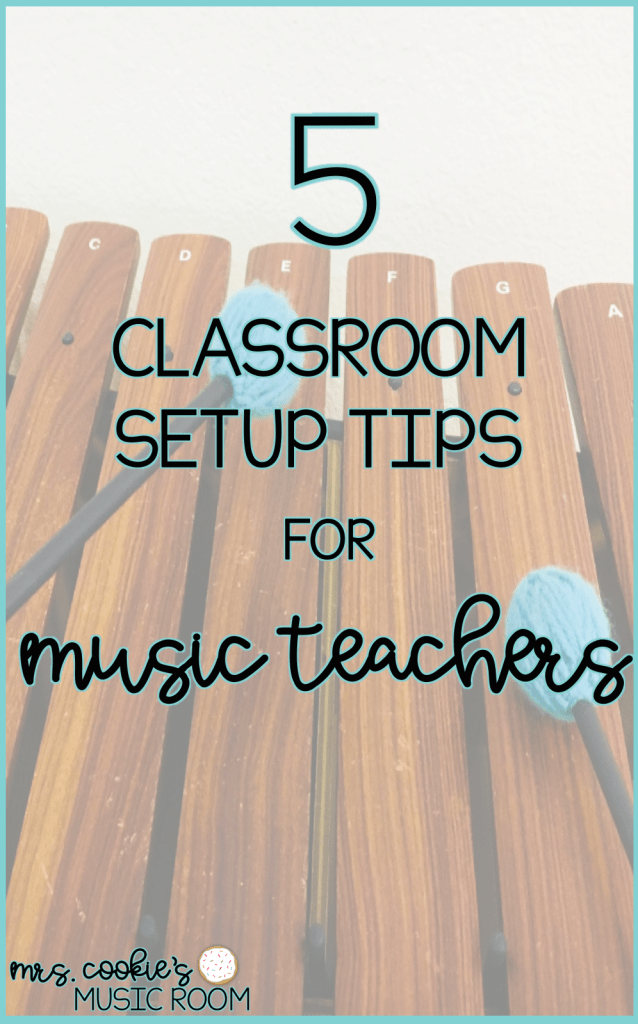 5 classroom setup tips for music teachers