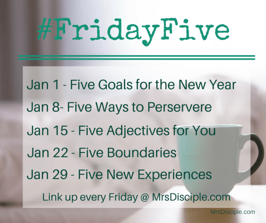 January Friday Five