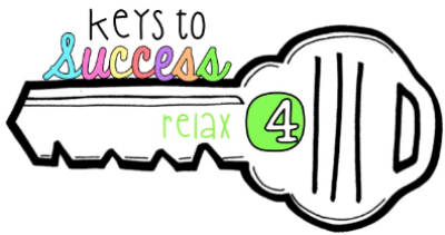 The fourth key to success as a teacher is to relax.
