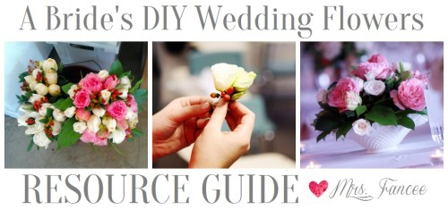 DIY Flowers *RESOURCE GUIDE* | Mrs. Fancee