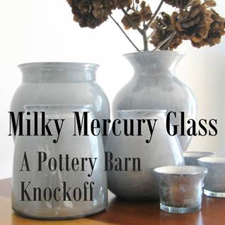 Milky Mercury Glass | Mrs. Fancee