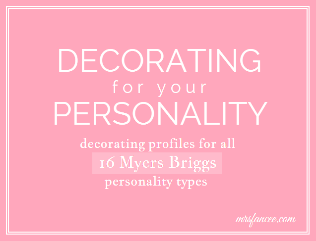 Decorating For Your Personality Mrs Fancee