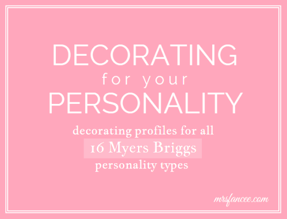 Decorating for your Personality | Mrs. Fancee