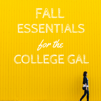 College Girl Fall Essentials | Mrs. Fancee