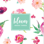 Bloom Book 3 Launch Date & Cover REVEAL