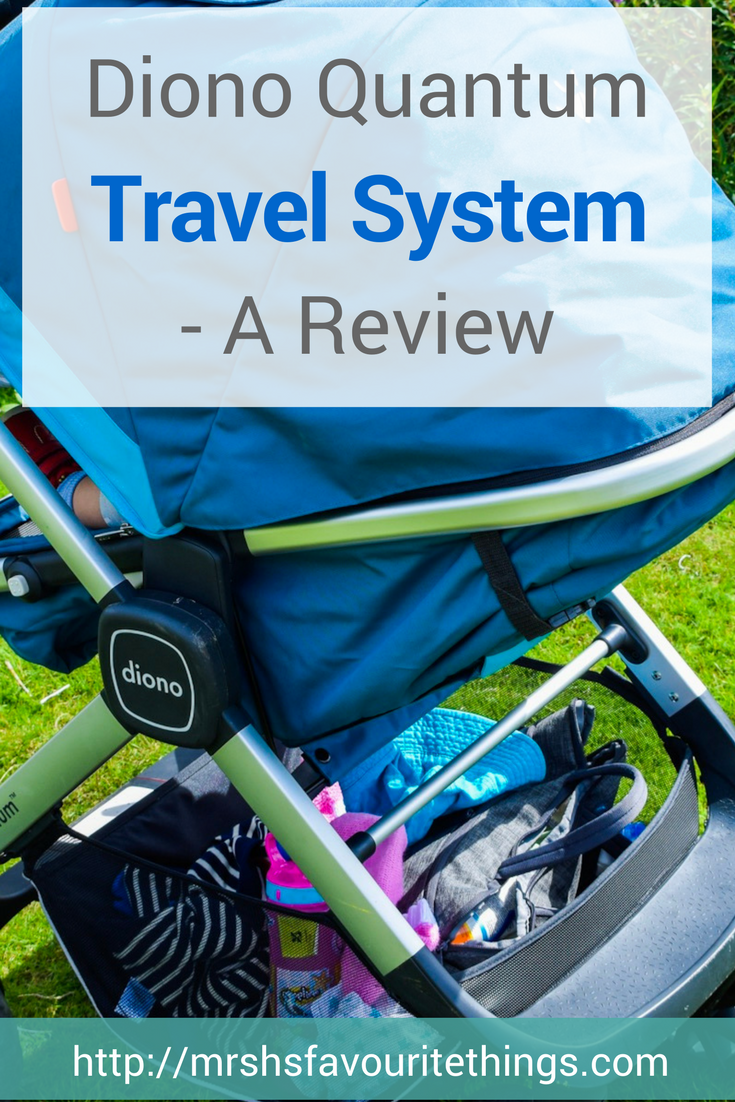"A photograph of the Diono Quantum Travel System in the colour teal with the text ""Diono Quantum Travel System - A Review"" - this is a pinnable image for the post - Diono Quantum Travel System - A Review - Mrs H's favourite things"