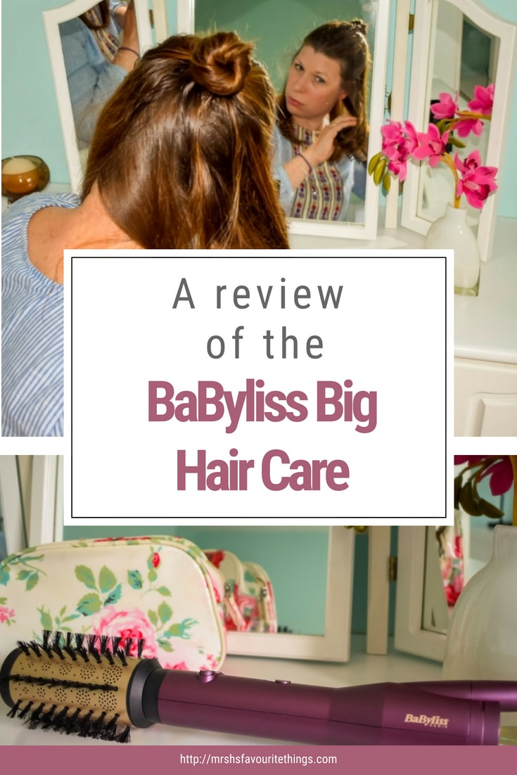 A pinnable image for a review of the brand new BaByliss Big Hair Care - Love Your Hair With The Brand New BaByliss Big Hair Care - Mrs H's favourite things